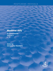 Routledge Revivals: Medieval Italy (2004): An Encyclopedia - Volume II