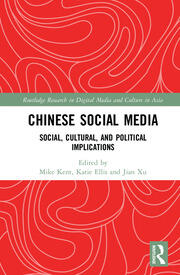 Chinese Social Media: Social, Cultural, and Political Implications