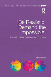 'Be Realistic, Demand the Impossible': A Memoir of Work in Childcare and Education