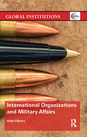International Organizations and Military Affairs