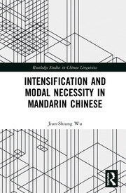 Intensification and Modal Necessity in Mandarin Chinese