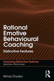 Rational Emotive Behavioural Coaching: Distinctive Features