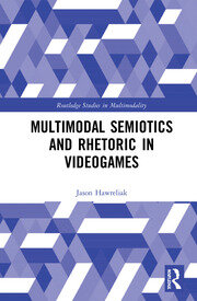 Multimodal Semiotics and Rhetoric in Videogames