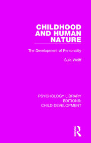 Childhood and Human Nature: The Development of Personality