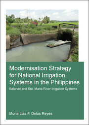 Modernisation Strategy for National Irrigation Systems in the Philippines: Balanac and Sta. Maria River Irrigation Systems