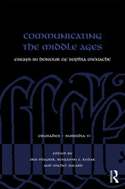 Communicating the Middle Ages: Essays in Honour of Sophia Menache