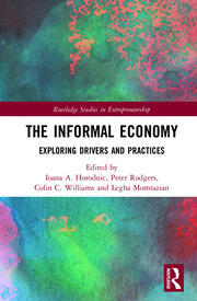 The Informal Economy: Exploring Drivers and Practices