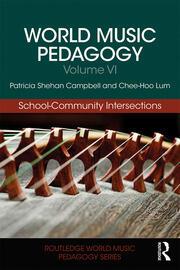 World Music Pedagogy, Volume VI: School-Community Intersections