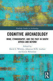 Cognitive Archaeology: Mind, Ethnography, and the Past in South Africa and Beyond