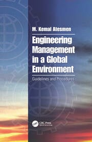 Engineering Management in a Global Environment: Guidelines and Procedures