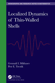 Localized Dynamics of Thin-Walled Shells