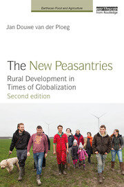 The New Peasantries: Rural Development in Times of Globalization