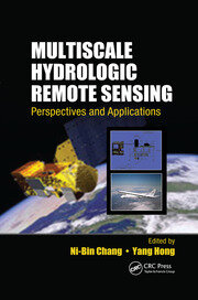 Multiscale Hydrologic Remote Sensing: Perspectives and Applications