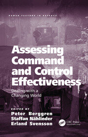 Assessing Command and Control Effectiveness: Dealing with a Changing World