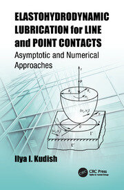 Elastohydrodynamic Lubrication for Line and Point Contacts: Asymptotic and Numerical Approaches