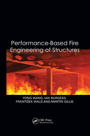 Performance-Based Fire Engineering of Structures