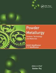 Powder Metallurgy: Science, Technology, and Materials