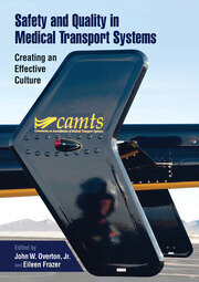 Safety and Quality in Medical Transport Systems: Creating an Effective Culture
