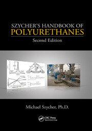 Szycher's Handbook of Polyurethanes, Second Edition