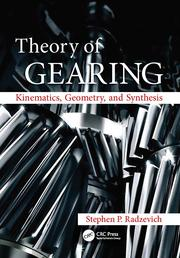 Theory of Gearing: Kinematics, Geometry, and Synthesis