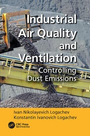 Industrial Air Quality and Ventilation: Controlling Dust Emissions