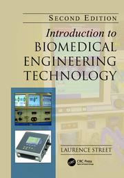 Introduction to Biomedical Engineering Technology, Second Edition