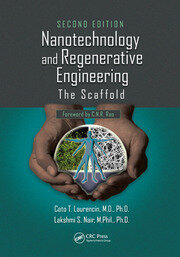 Nanotechnology and Regenerative Engineering: The Scaffold, Second Edition