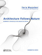 Architecture Follows Nature-Biomimetic Principles for Innovative Design