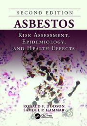 Asbestos: Risk Assessment, Epidemiology, and Health Effects, Second Edition