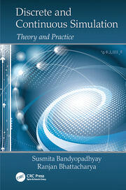 Discrete and Continuous Simulation: Theory and Practice