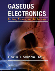 Gaseous Electronics: Tables, Atoms, and Molecules