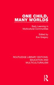 One Child, Many Worlds: Early Learning in Multicultural Communities