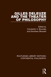 Gilles Deleuze and the Theater of Philosophy