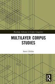 Multilayer Corpus Studies