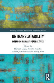 Untranslatability: Interdisciplinary Perspectives