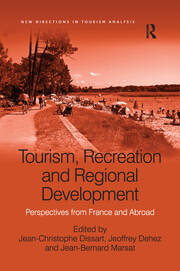 Tourism, Recreation and Regional Development: Perspectives from France and Abroad