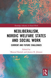 Neoliberalism and Nordic Social Work Kamali & Jonsson - 1st Edition book cover