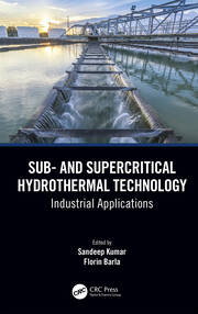 Sub- and Supercritical Hydrothermal Technology: Industrial Applications