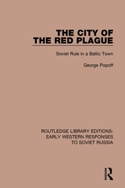 The City of the Red Plague: Soviet Rule in a Baltic Town