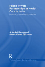 Public-Private Partnerships in Health Care in India: Lessons for developing countries