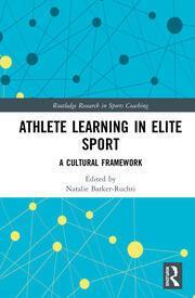 Athlete Learning in Elite Sport: A Cultural Framework