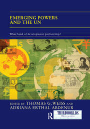 Emerging Powers and the UN: What Kind of Development Partnership?
