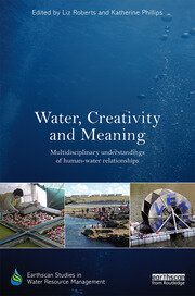 Water, Creativity and Meaning: Multidisciplinary understandings of human-water relationships