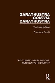 Zarathustra Contra Zarathustra: The Tragic Buffoon