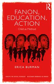 Fanon, Education, Action: Child as Method
