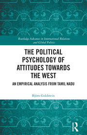 The Political Psychology of Attitudes towards the West: An Empirical Analysis from Tamil Nadu