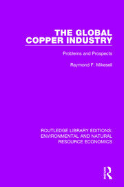 The Global Copper Industry: Problems and Prospects