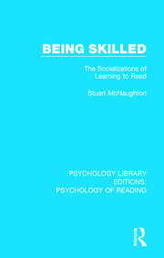 Being Skilled: The Socializations of Learning to Read