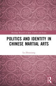 Politics and Identity in Chinese Martial Arts - Lu