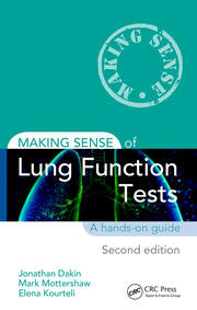 Making Sense of Lung Function Tests, Second Edition